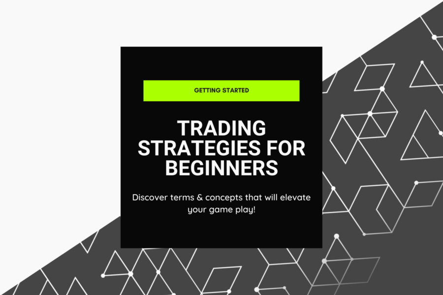 Crypto Trading Strategies for Beginners | 4 Core Concepts to Understand